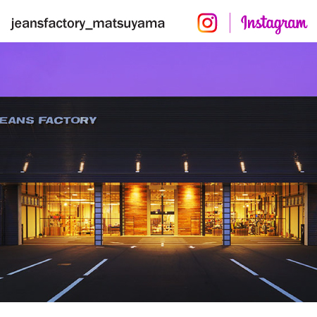 JEANS FACTORY松山店