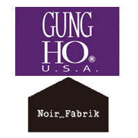 GUNG HO×NOIR FABRIK